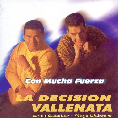 Con Mucha Fuerza: la Decisión Vallenata de Erick Escobar