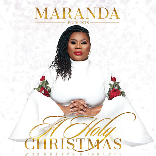 Maranda Presents a Holy Christmas by Maranda Curtis Willis