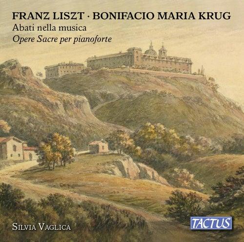 Liszt & Krug: Opere sacre per pianoforte by Silvia Vaglica