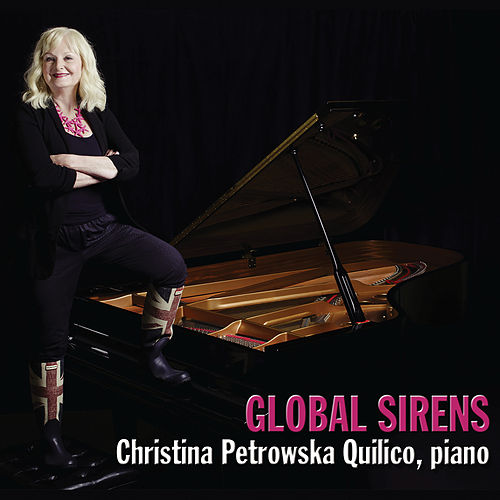 Global Sirens by Christina Petrowska Quilico