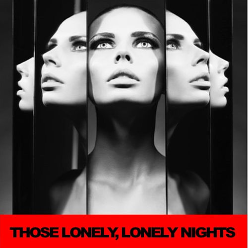 Those Lonely, Lonely Nights de Various Artists