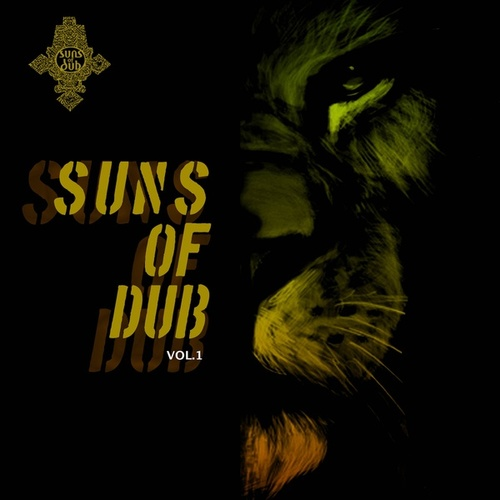 Suns Of Dub, Vol. 1 by Suns of Dub