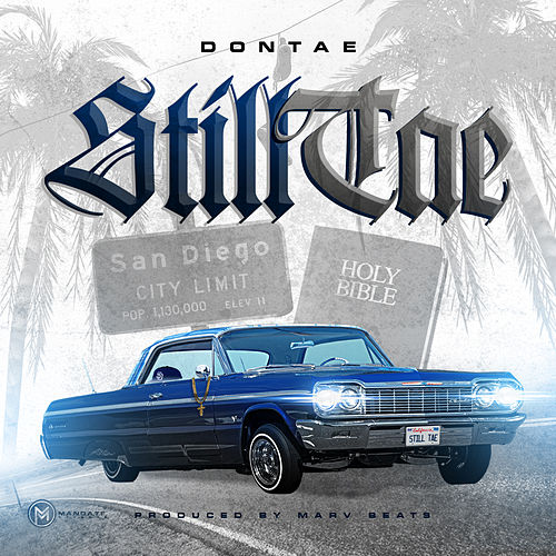 Still Tae by Dontae