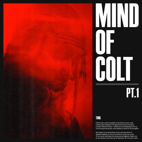Mind of Colt, Pt. 1 von Kelvyn Colt