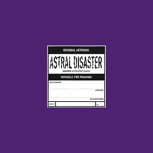 Astral Disaster Sessions Un/Finished Musics (Prescription Edition) de Coil