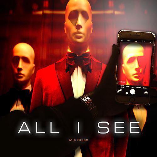 All I See by Michigan