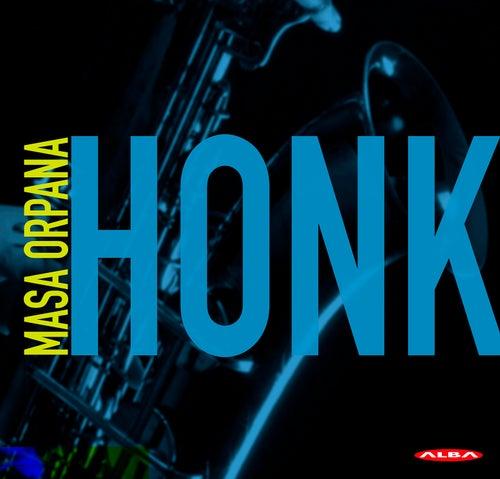 Honk by Masa Orpana