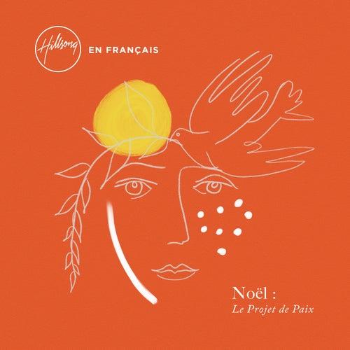 Noël : Le Projet de Paix de Hillsong En Français