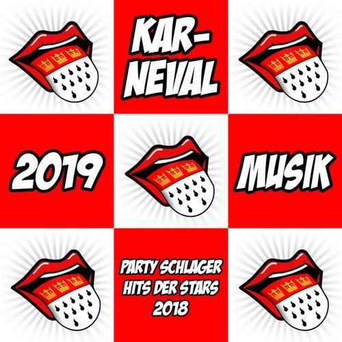 Karneval 2019 Musik (Party Schlager Hits der Stars 2018) von Various Artists