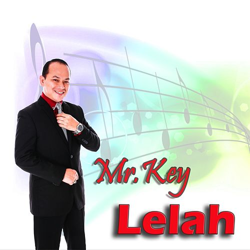 Lelah by Mr Key