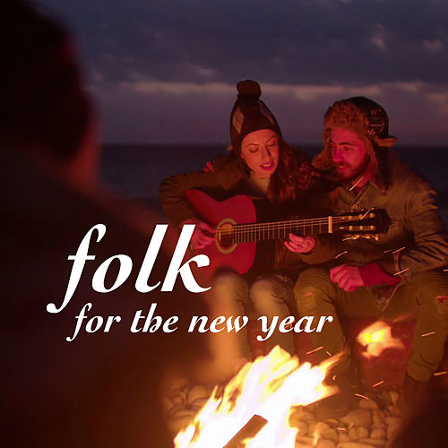Folk For The New Year by Various Artists