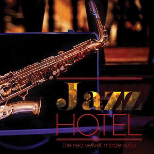 Jazz Hotel the red velvet made sofa von Various Artists