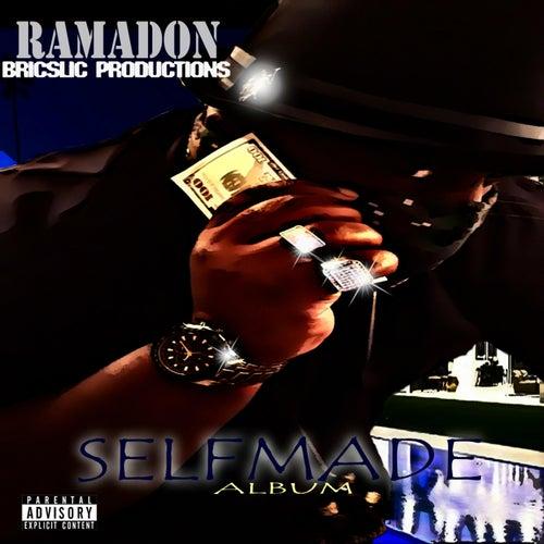 Self Made by Ramadon