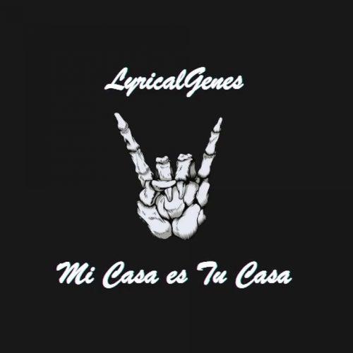 Mi Casa es Tu Casa by LyricalGenes