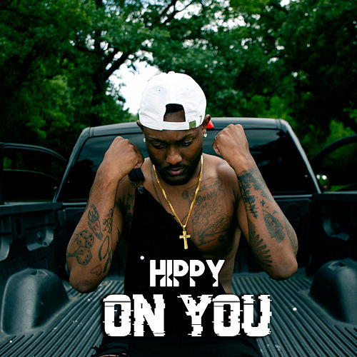 On You by Hippy