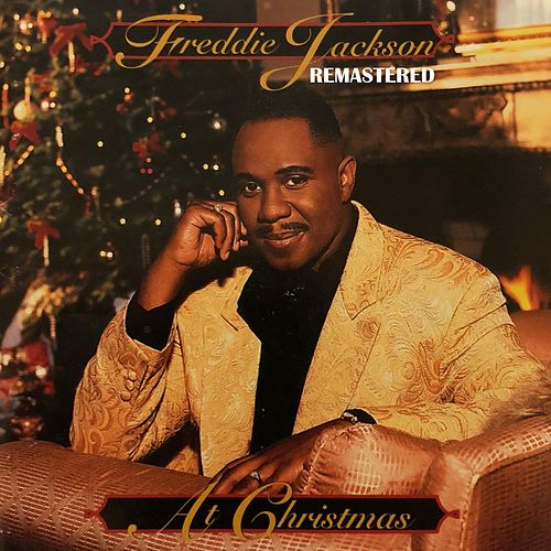 At Christmas (Remastered) by Freddie Jackson