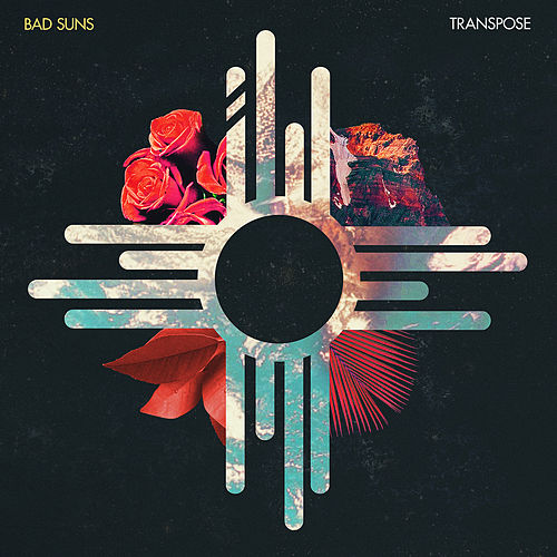 Transpose von Bad Suns