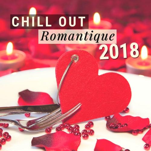 Chill Out Romantique 2018 Tres Belle Chansons De