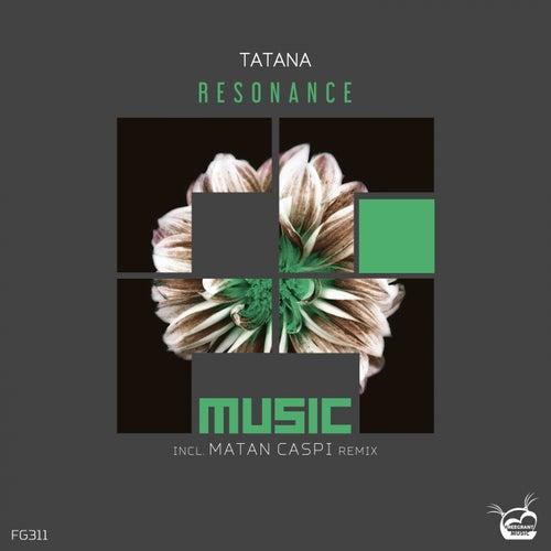Resonance (incl. Matan Caspi Remix) von Tatana