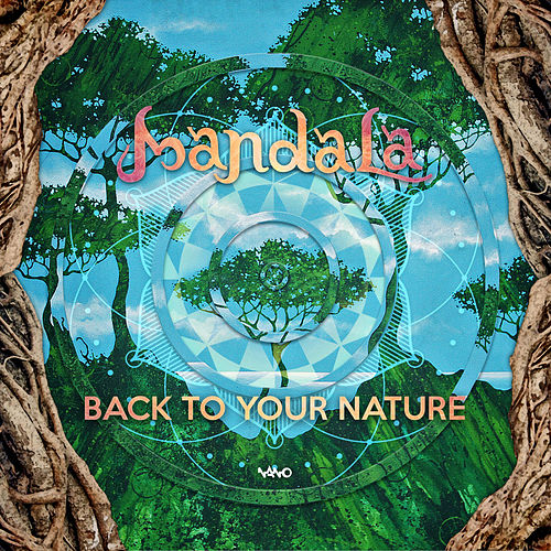 Back To Your Nature - EP by Mandala