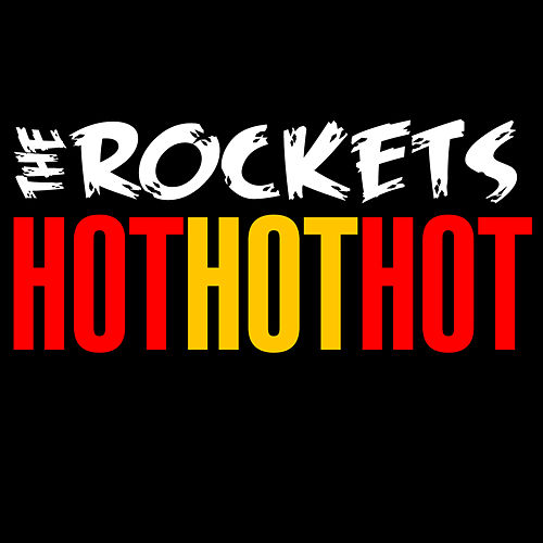 Hot Mix (Hot Hot Hot / Can't Get Enough of Your Love) de The Rockets