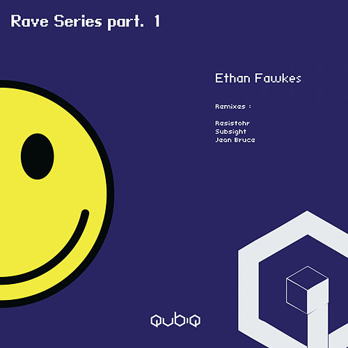 Rave Series, Pt. 1 - Single de Ethan Fawkes