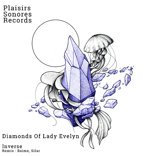 Diamonds Of Lady Evelyn - Single by Inverse