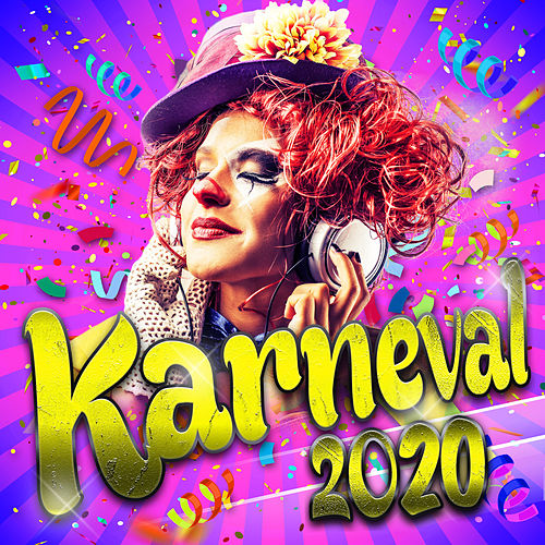 Karneval 2019 (Party Schlager Hits der Stars zum Fasching und Apres Ski 2018) von Various Artists