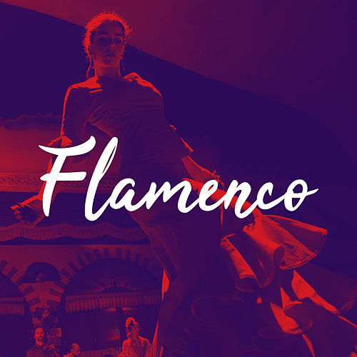 Flamenco Dance Music 2018 - The Best Spanish Chill Out by Flamenco