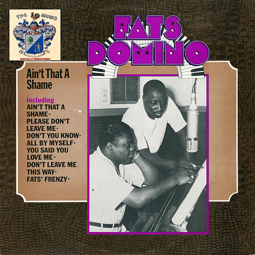 Ain't That a Shame de Fats Domino