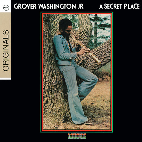A Secret Place by Grover Washington, Jr.