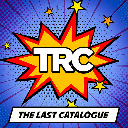 The Last Catalogue by TRC