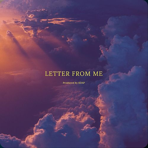 Letter from Me by Kdap