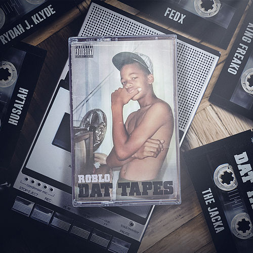 Dat Tapes by Roblo
