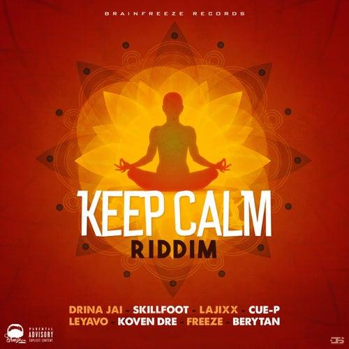 Keep Calm Riddim by Various Artists
