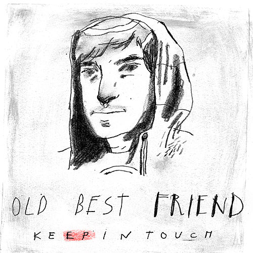 Keep in Touch - EP by Old Best Friend