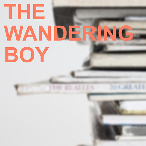 The Wandering Boy by The Carter Family