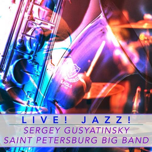 Live! Jazz! de Sergey Gusyatinsky