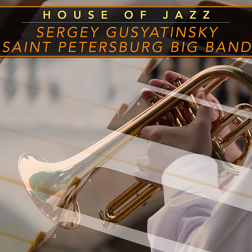 House of Jazz von Sergey Gusyatinsky