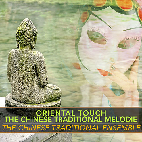 Oriental Touch - the Chinese Traditional Melodie von The Chieftains