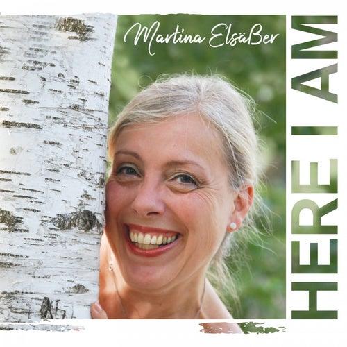 Here I Am von Martina Elsäßer