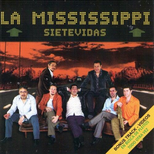 Siete vidas de La Mississippi