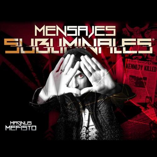 Mensajes Subliminales de Magnus Mefisto