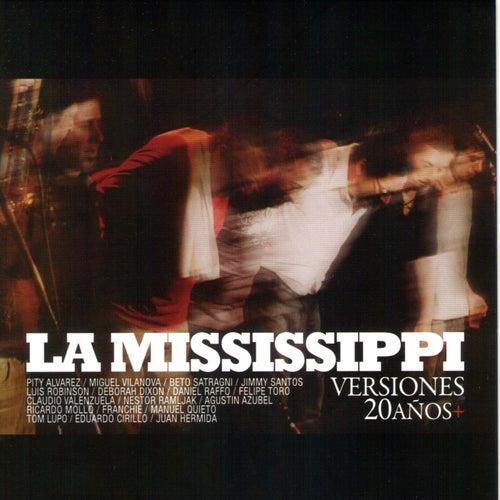 Versiones 20 Años de La Mississippi