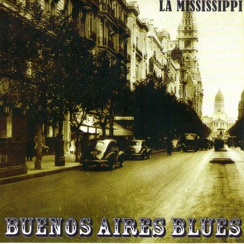 Buenos Aires Blues de La Mississippi