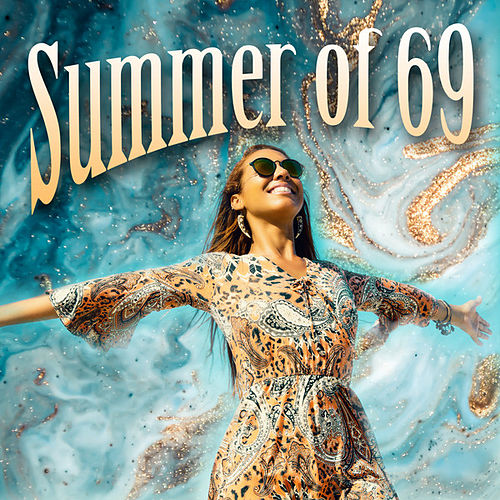 Summer of 69 by Various Artists