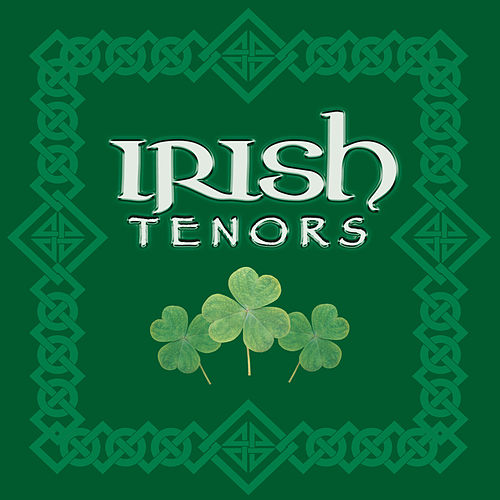 Irish Tenors by John McCormack