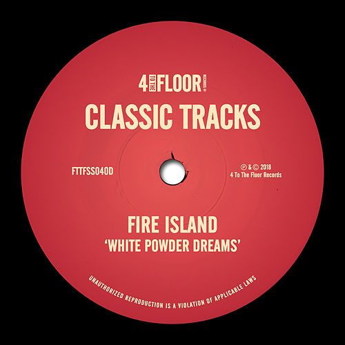 White Powder Dreams von Fire Island