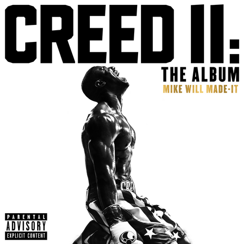 Creed II: The Album de Mike Will Made-It