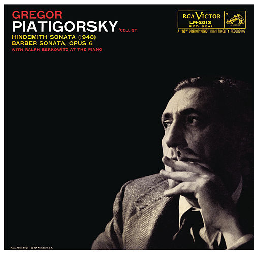 Hindemith: Sonata in E Major & Barber: Sonata in C Minor, Op. 6 (Remastered) de Gregor Piatigorsky